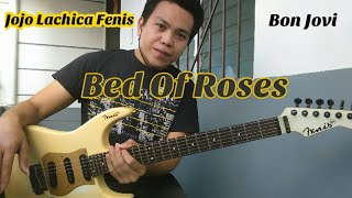 Bed Of Roses - Bon Jovi - Jojo Lachica Fenis Guitar Cover