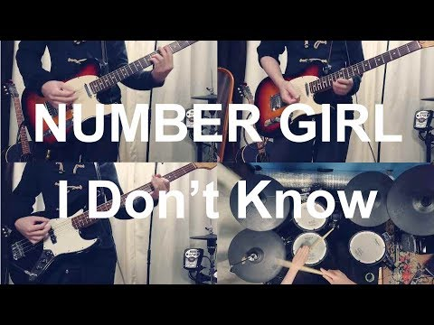 NUMBER GIRL - I Don't Know サッポロver. (Guitar/Bass/Drum Cover)