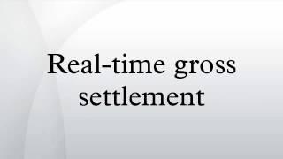 Real-time gross settlement