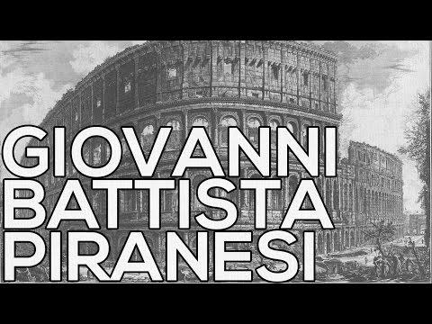Giovanni Battista Piranesi: A collection of 1088 etchings (HD)