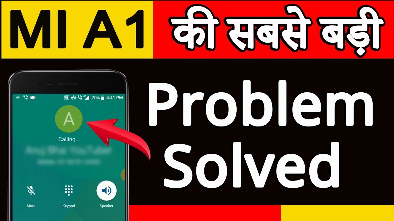 MI A1 Calling Problem Solved // Call Connect Issue Fixed in Hindi