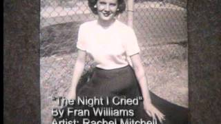 The Night I Cried written by Fran Williams Thumbnail