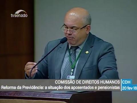 CDH - Previdência - TV Senado ao vivo - 20/02/2018