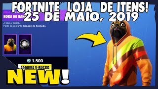Shop of items Fortnite-today's shop 25/05/2019 new Skin