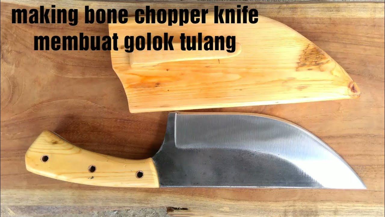 Membuat Pisau Cacah Tulang Making Bone Chopper Knife