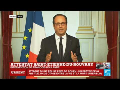 REPLAY - Intervention de François Hollande après l'attentat de Saint-Étienne-du-Rouvray