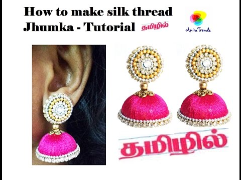 How to make Silk Thread Jhumkas in Tamil at home for beginne