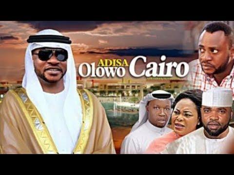 ADISA OLOWO CAIRO- Yoruba Movie