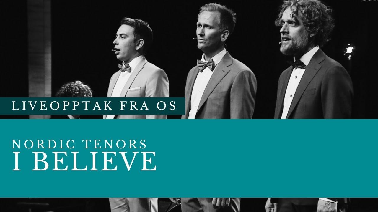 Nordic Tenors // I believe