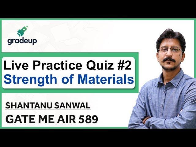 GATE ME 2019 | Strength of Materials Live Quiz