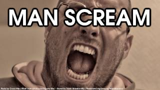 Man Scream, Men Screaming Sound Effect [High Quality, Free Download]