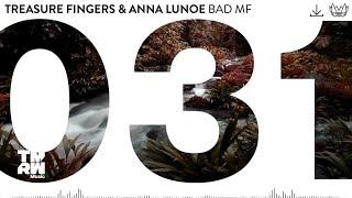 Anna Lunoe - Bad MF