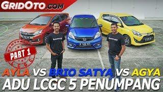 Brio Satya vs Ayla vs Agya | Komparasi | GridOto | Part 1