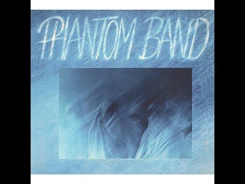Phantom Band - Phantom Band (Bureau B) [Full Album]