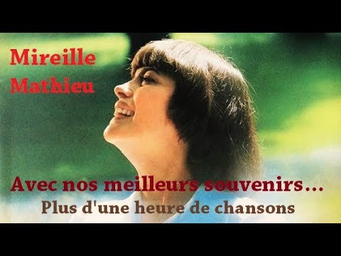 Nos meilleurs souvenirs - Mireille Mathieu