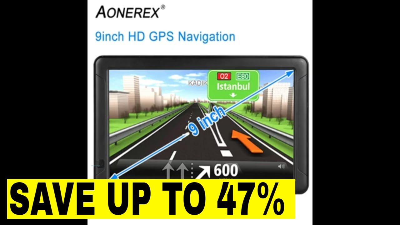Save Up to 47% | 9inch HD AONEREX GPS Navigation for car