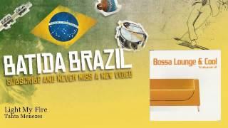 Tahta Menezes - Light My Fire