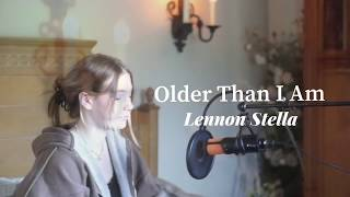 Older Than I Am - Lennon Stella (Cover by annelieElina)