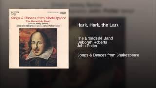 Hark, Hark, the Lark (From Cymbeline)