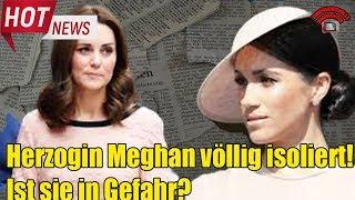 Herzogin Meghan völlig isoliert! Ist Harrys Frau in Gefahr?