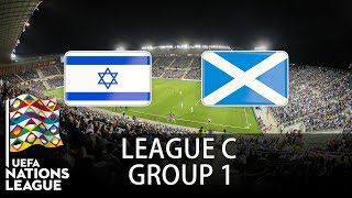 Israel vs Scotland - 2018-19 UEFA Nations League - PES 2019