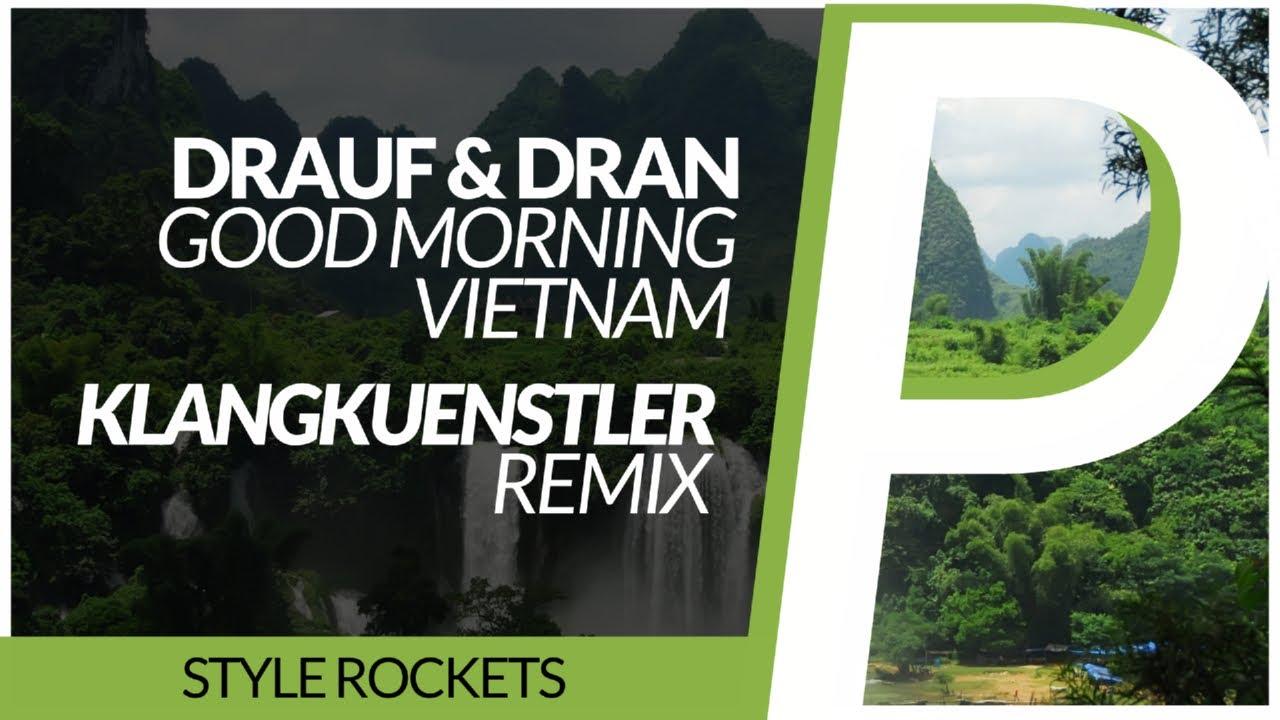 Good Morning Vietnam Playlist : Drauf dran good morning vietnam klangkuenstler remix
