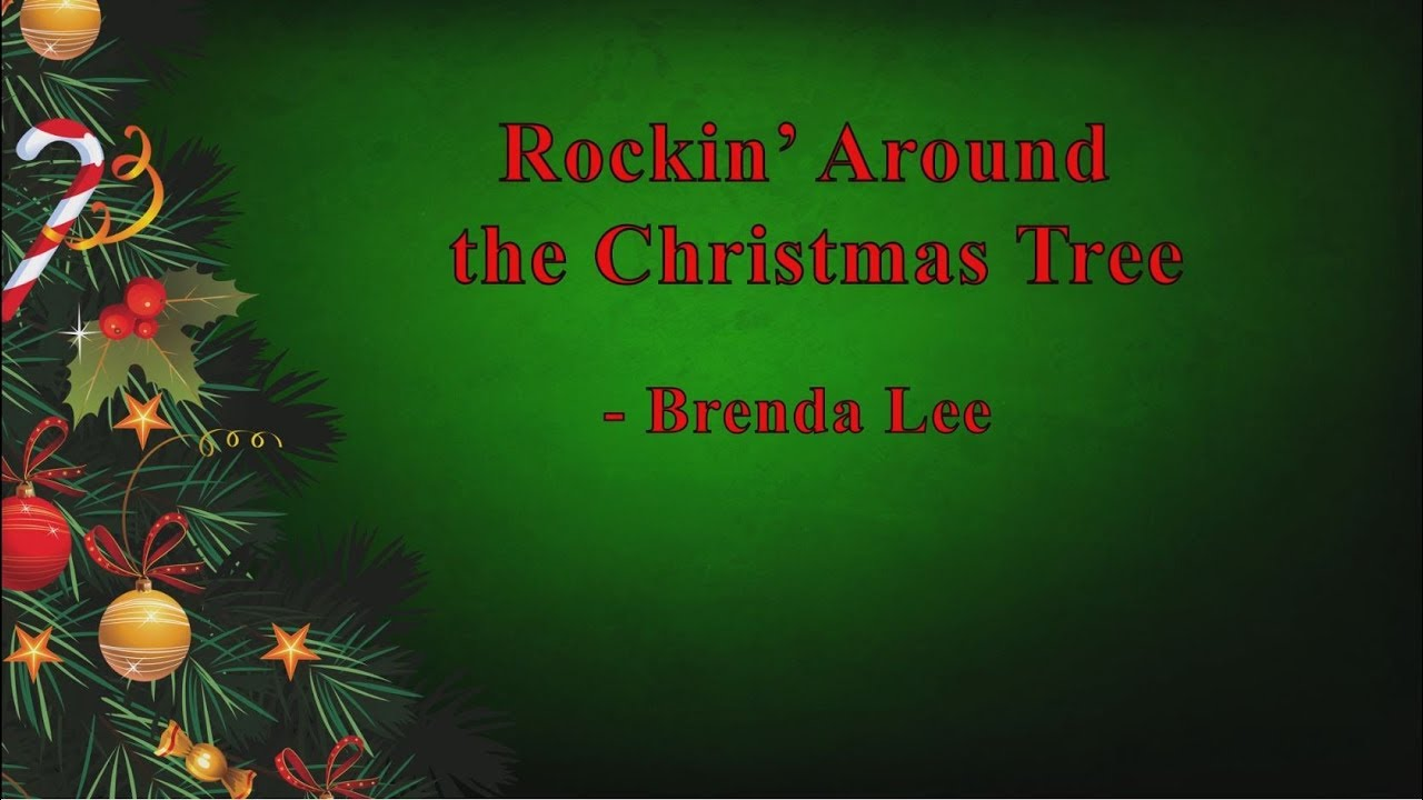 Rockin' Around The Christmas Tree (lyrics