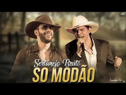 Sertanejo Bruto 2018 - Só Modão Boa