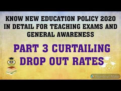 NEW EDUCATION POLICY 2020 | Curtailing Dropout Rates | Higher Education For UGC NET STET HSSC