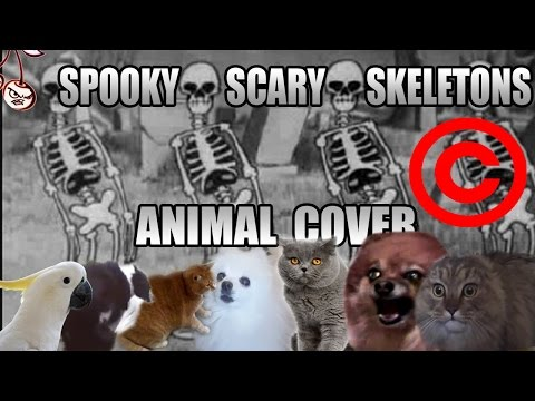 Spooky Scary Skeletons (Animal Cover) [REUPLOAD]
