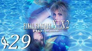 Final Fantasy X - Gameplay ITA - L'Intercessore Rapito - Ep#29
