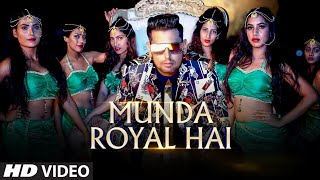 Munda Royal Hai (Full Song) OJ | Shehzaad Roshan | B King | Latest Punjabi Songs 2019
