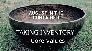 Investigating our Core Values - August Theme