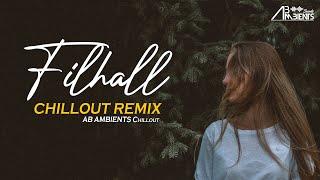 Filhall Chillout Remix 2020 | YT WORLD | Nupur Sanon | Reprise Version
