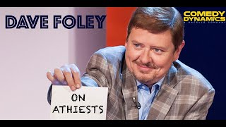 Dave Foley - Atheists Stand up Comedy
