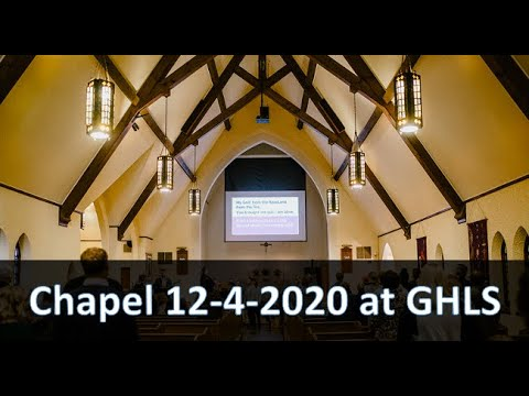Chapel 12-4-2020 Garden Homes Lutheran School
