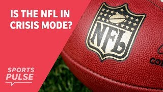 Is the NFL in crisis mode?