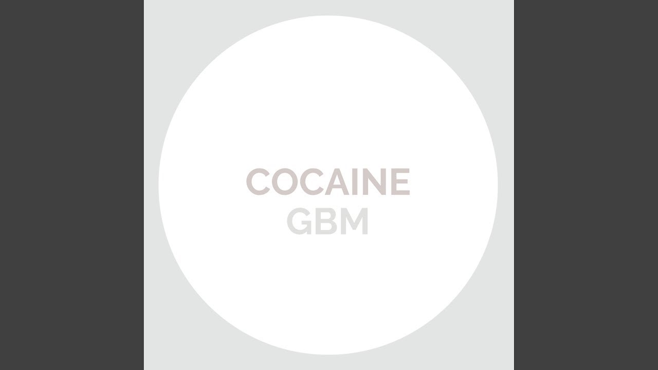 Download GBM - Cocaine