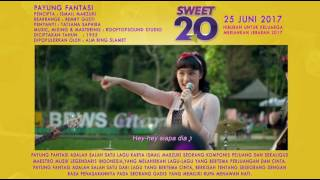Video SWEET 20 PAYUNG FANTASI download MP3, 3GP, MP4, WEBM, AVI, FLV Januari 2018