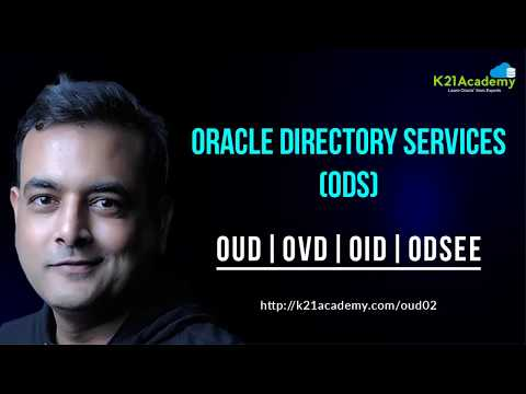 [Free Video] Oracle Directory Services (ODS) OUD|OVD|OID|ODSEE
