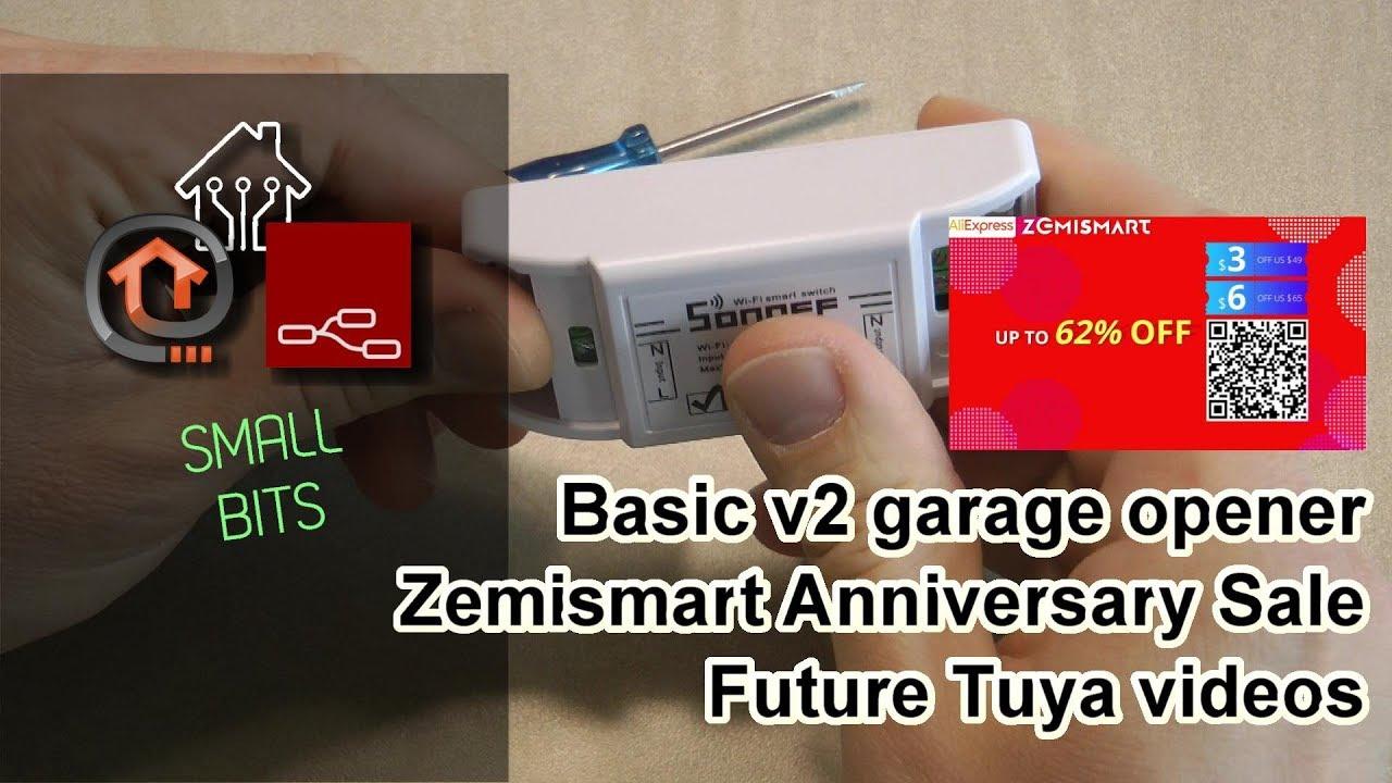 Small Bit: Sonoff Basic v2 garage opener, Zemismart sale, Tuya