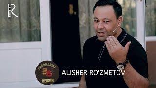 Barakasini bersin - Alisher Ro'zmetov | Баракасини берсин - Алишер Рузметов
