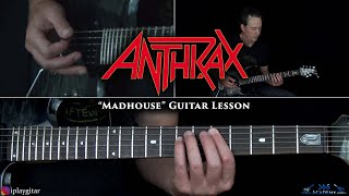 Anthrax - Madhouse Guitar Lesson
