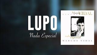 Marcos Vidal - Lupo - Nada Especial