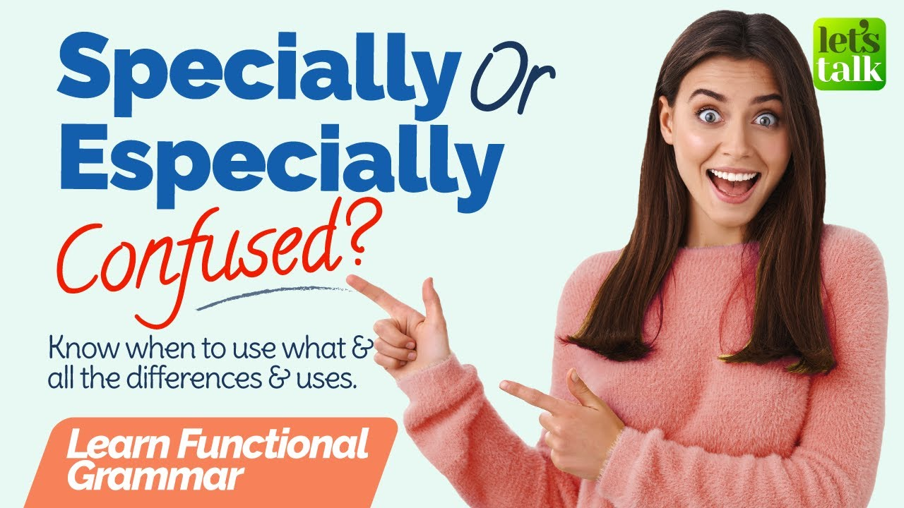 Download Especially Vs Specially | Homonyms | 🤔 Commonly Confused English Words | Learn Functional Grammar