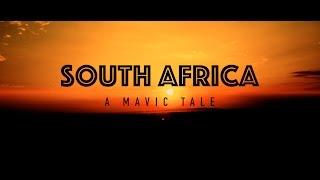 SOUTH AFRICA - A Mavic Tale