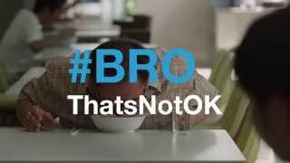 #BroThatsNotOk