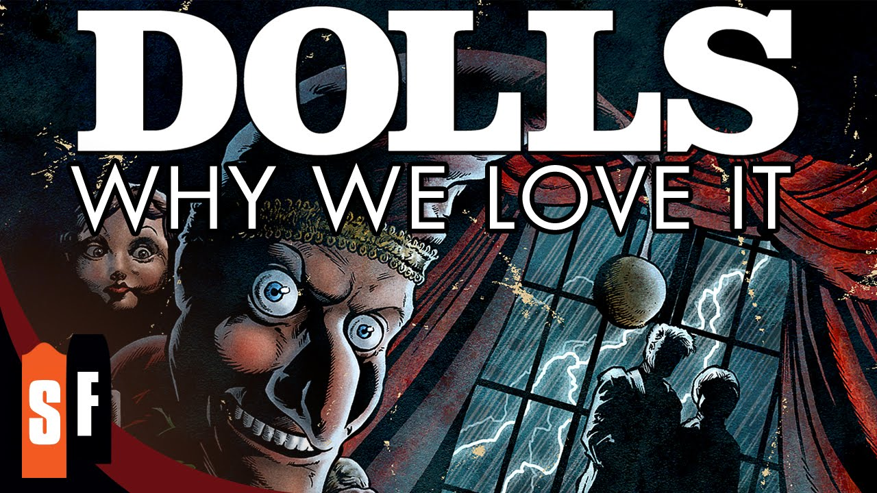 Dolls - Why We Love It