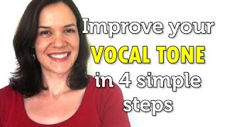 How to improve your vocal tone in 4 simple steps