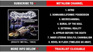 "NECROCANNIBAL ""Somnambuliformic Possession"" 1994 [HD full album] / Russian Death Metal"